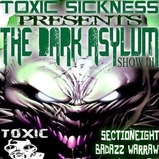Badazz Warraw@Toxic Sickness 21.03.2013 The Dark Asylum 3
