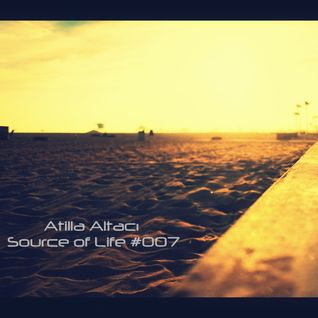 Atilla Altacı - Source of Life #007