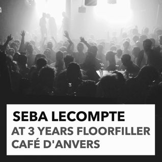 2015.03.14 Seba Lecompte @ 3Y Floorfiller - Café D'Anvers Belgium