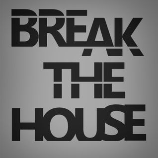 Break The House (mquin @ Club Contour, Feb 2012)