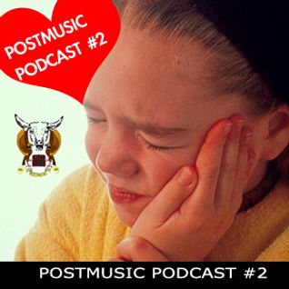 POSTMUSIC PODCAST II