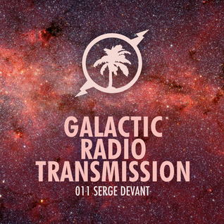 Hot Creations - Galactic Radio Transmission 011 by Serge Devant