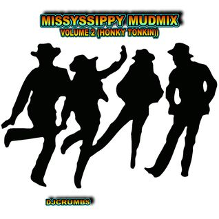 The Missyssippy Mudmix Volume 2 (HONKY TONKIN)