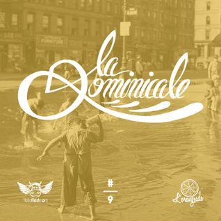 La Dominicale - Radio Meuh #9