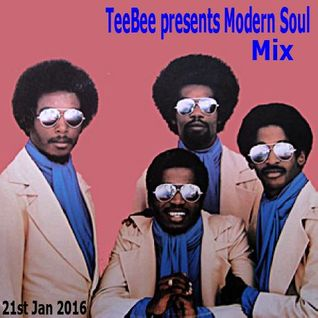 TeeBee presents Modern Soul Mix 21st Jan 2016