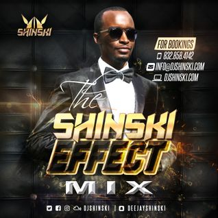 Shinski Effect Mix [Afrobeat, Dancehall, Moobahton, Top 40 ]