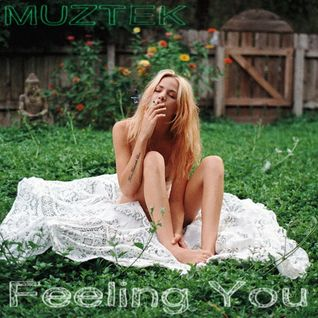 MUZTEK - Feeling You