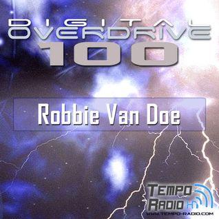 Robbie Van Doe - Digital Overdrive 100