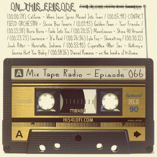 MIX TAPE RADIO | EPISODE 066