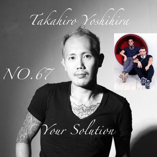 Takahiro Yoshihira. present Your Solution.Episode.No67 guest BlastersBoyz
