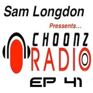 Sam Longdon Choonz EP41 28th July 2015