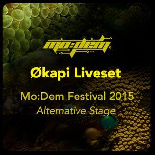 Økapi Liveset - Mo:Dem Festival - alternative Stage - part1