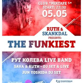 RUTH & SKANKDAL Pres. THE FUNKIEST (SAVA MIX)