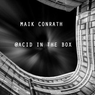 Maik Conrath @ Acid In The Box
