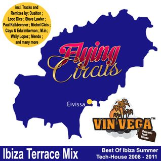Vin Vega - Flying Circus Ibiza Terrace Mix