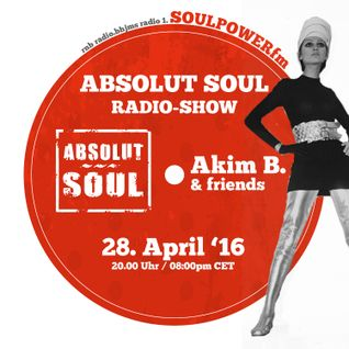 Absolut Soul Show /// 28.04.2016 on SOULPOWERfm