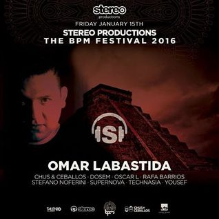 Omar Labastida @ Stereo Productions Showcase (The BPM Festival) (15-01-16)