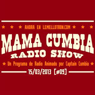 Mama Cumbia Radio Show #9
