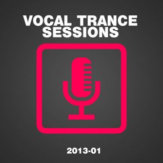 "Vocal Trance Sessions 2013-01 ""Preview"" by I ♥ Trance House music"
