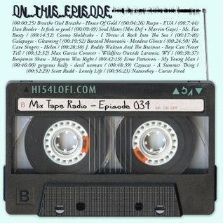 Mix Tape Radio | EPISODE 034