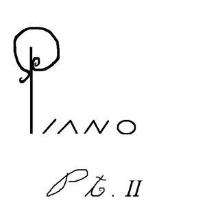 Piano Pt. II