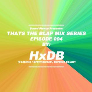 Sound Plexus - Thats The Blap Mix Series #4 - HxdB
