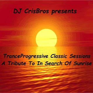 TranceProgressive Classic Sessions - A Tribute To In Search Of Sunrise (2016)