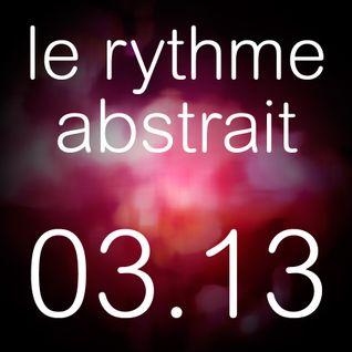 le rythme abstrait 03.13