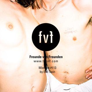 FvF Mixtape #113: Evil Twin