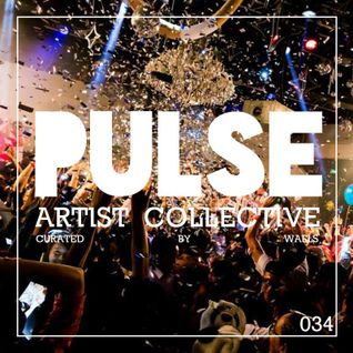 Pulsecast Episode 034 NYE - Curated by WAFLS