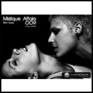 Mistique Affairs 009 [May 2012] on CUEBASE-FM
