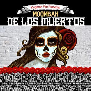 Kingman Fire presents Moombah de los Muertos mixed by Mendez