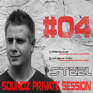 Steel - Soundz Private Session #04