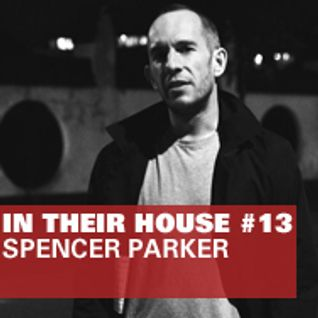 Defected In Their House Guest Mix - Spencer Parker