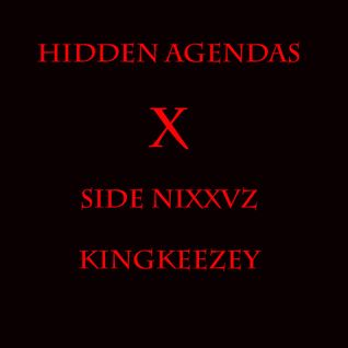 Kingkeezey - Hidden Agendas x Side Niggas (Prod. By ChrisCalor)