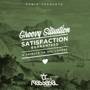 Semik pres. Groovy Situation (Satisfaction Guaranteed Pt. 7)