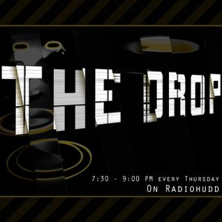 The Drop (show #3) on RadioHudd 21/10/10