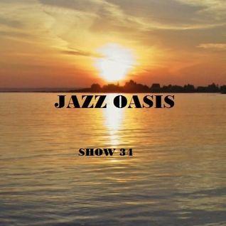 Jazz Oasis Radio Show #34