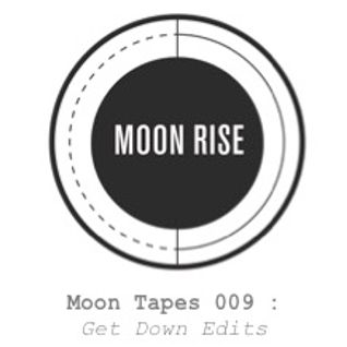 Moon Tapes : Get Down Edits