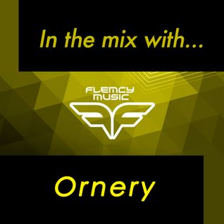 Flemcy in the mix with Ornery