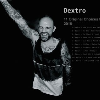 Dextro 11 Original Choices from 2016