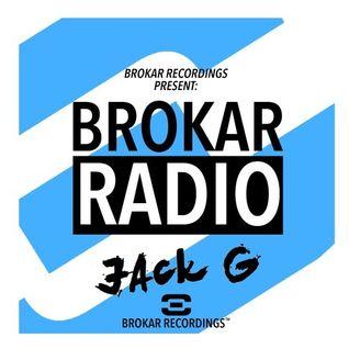 BROKAR RADIO 003 - (JAck G)