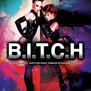B.I.T.C.H. the AfterMix by Josh @ PrikkelXXXX Area