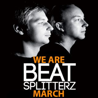 We are Beat Splitterz - March 2013