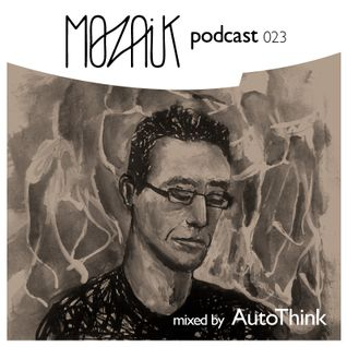 Mozaik Podcast 023 - AutoThink