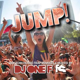 Fatman Scoop & DJ One F - JUMP EDM JULY 2015