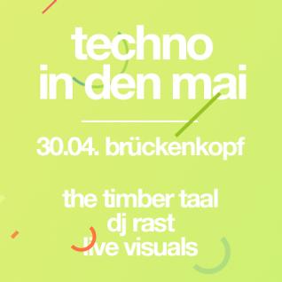 Dj RAST @ Techno in den Mai 2016 - Peak Hour (00:00 - 01:30)