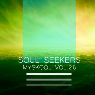 Myskool Vol. 26 Soul Seekers