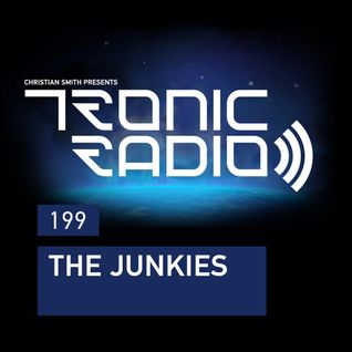Tronic Podcast 199 with The Junkies