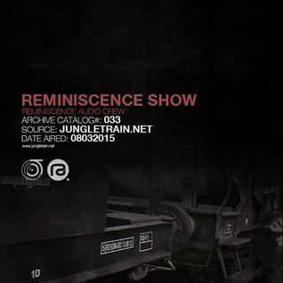 Reminiscence Show 08032015 @ Jungletrain.net